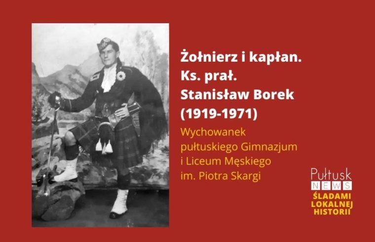 Żołnierz i kapłan. Ks. prał. Stanisław Borek (1919-1971)