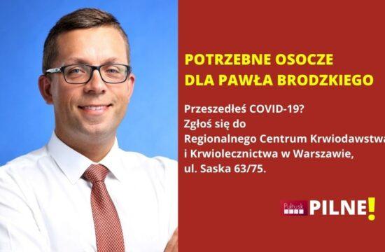 potrzebne osocze dla Pawła Brodzkiego