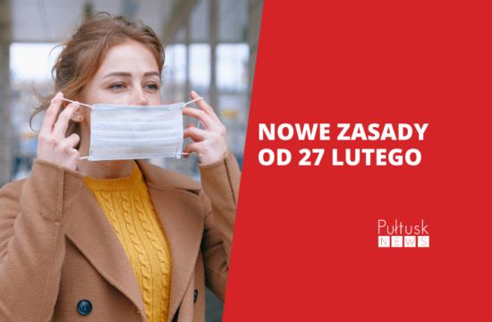 nowe obostrzenia od 27 lutego - Pułtusk news